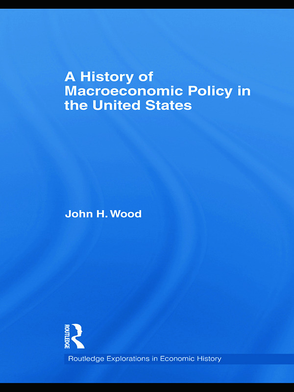A History of Macroeconomic Policy in the United States book cover