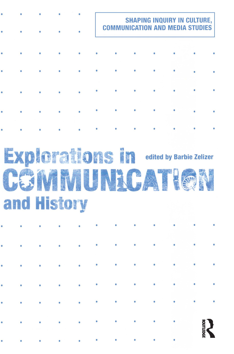 Explorations in Communication and History (Paperback) book cover