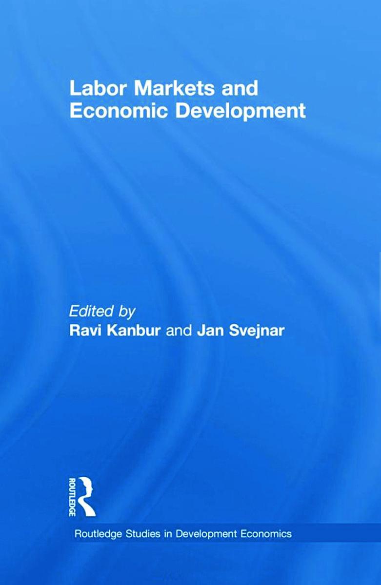 Labor Markets and Economic Development (Hardback) book cover