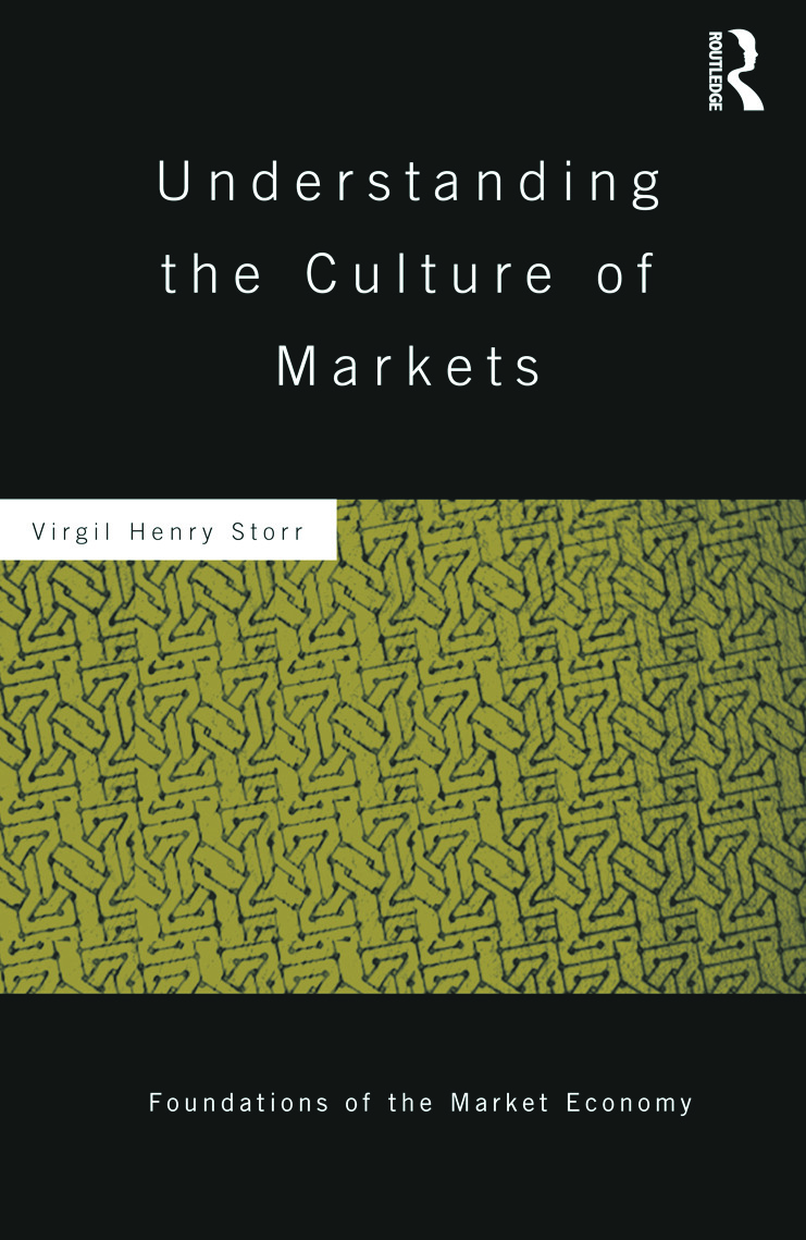 Understanding the Culture of Markets (Hardback) book cover