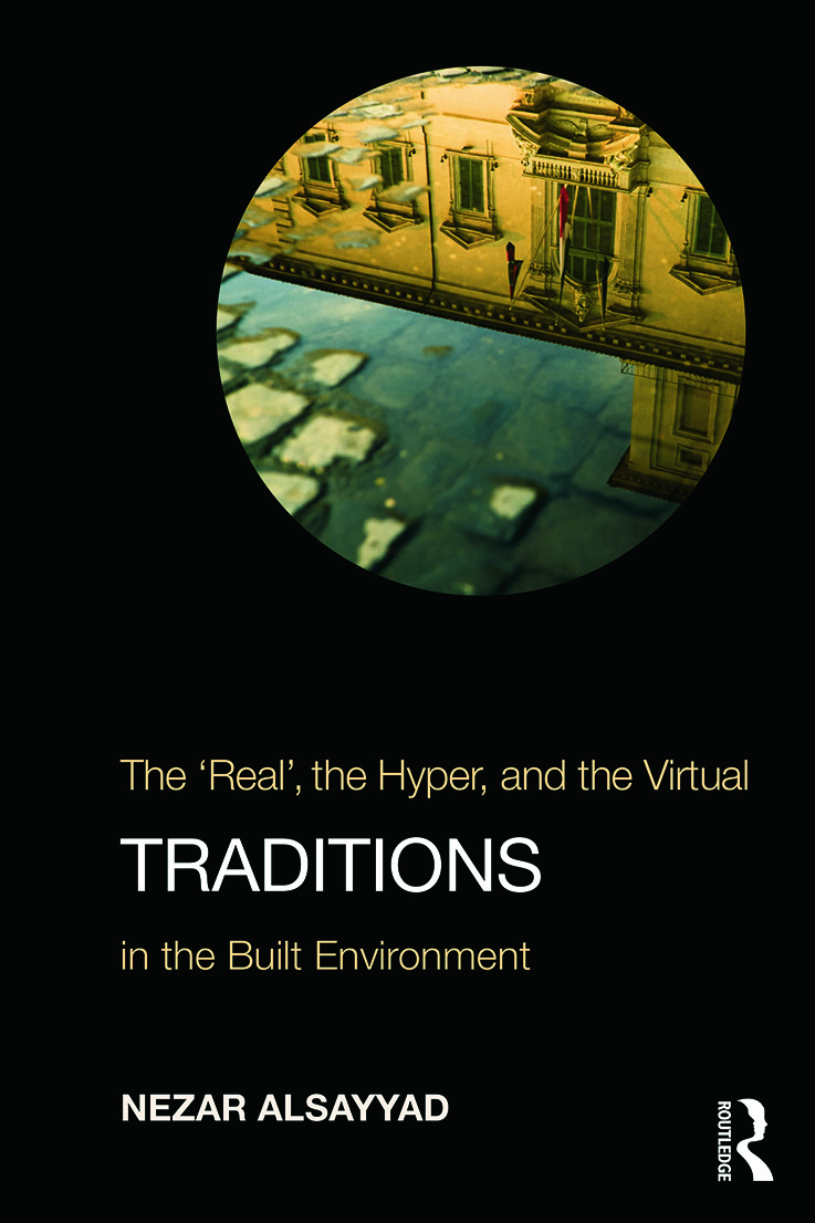 """Traditions: The """"Real"""", the Hyper, and the Virtual In the Built Environment, 1st Edition (Paperback) book cover"""