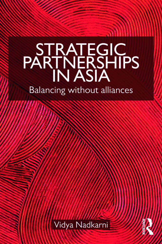 Strategic Partnerships in Asia: Balancing without alliances (Paperback) book cover