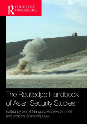 The Routledge Handbook of Asian Security Studies (Hardback) book cover