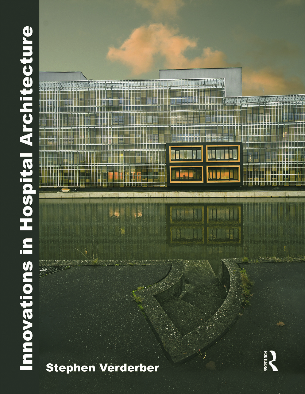 Innovations in Hospital Architecture: 1st Edition (Hardback) book cover
