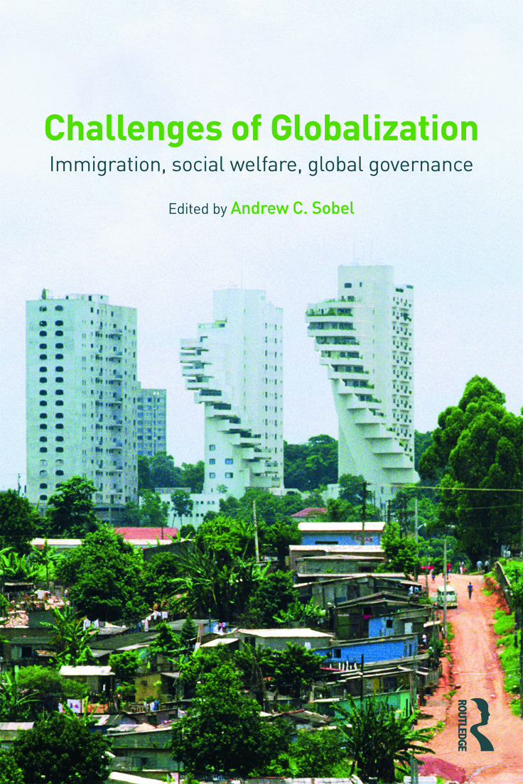 Challenges of Globalization: Immigration, Social Welfare, Global Governance (Paperback) book cover