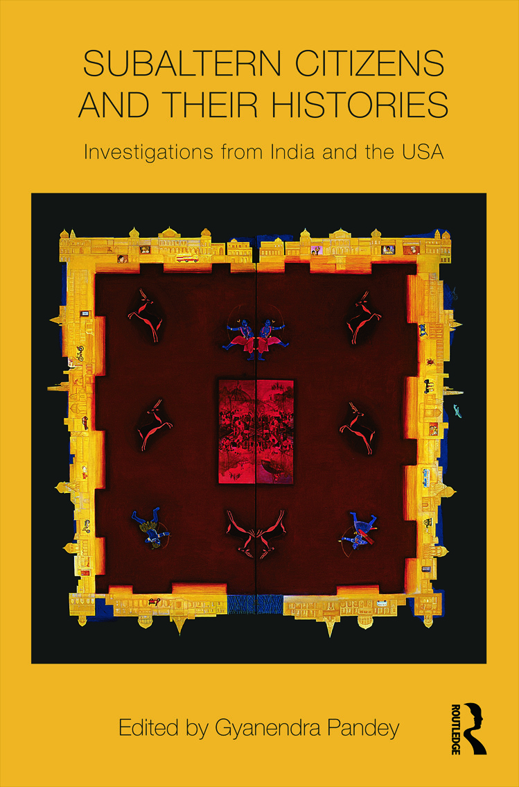 Subaltern Citizens and their Histories: Investigations from India and the USA book cover