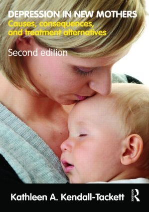 Depression in New Mothers: Causes, Consequences, and Treatment Alternatives, 2nd Edition (Paperback) book cover