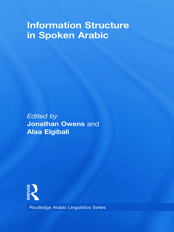 Information Structure in Spoken Arabic (Hardback) book cover