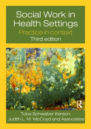 Social Work in Health Settings: Practice in Context, 3rd Edition (Paperback) book cover