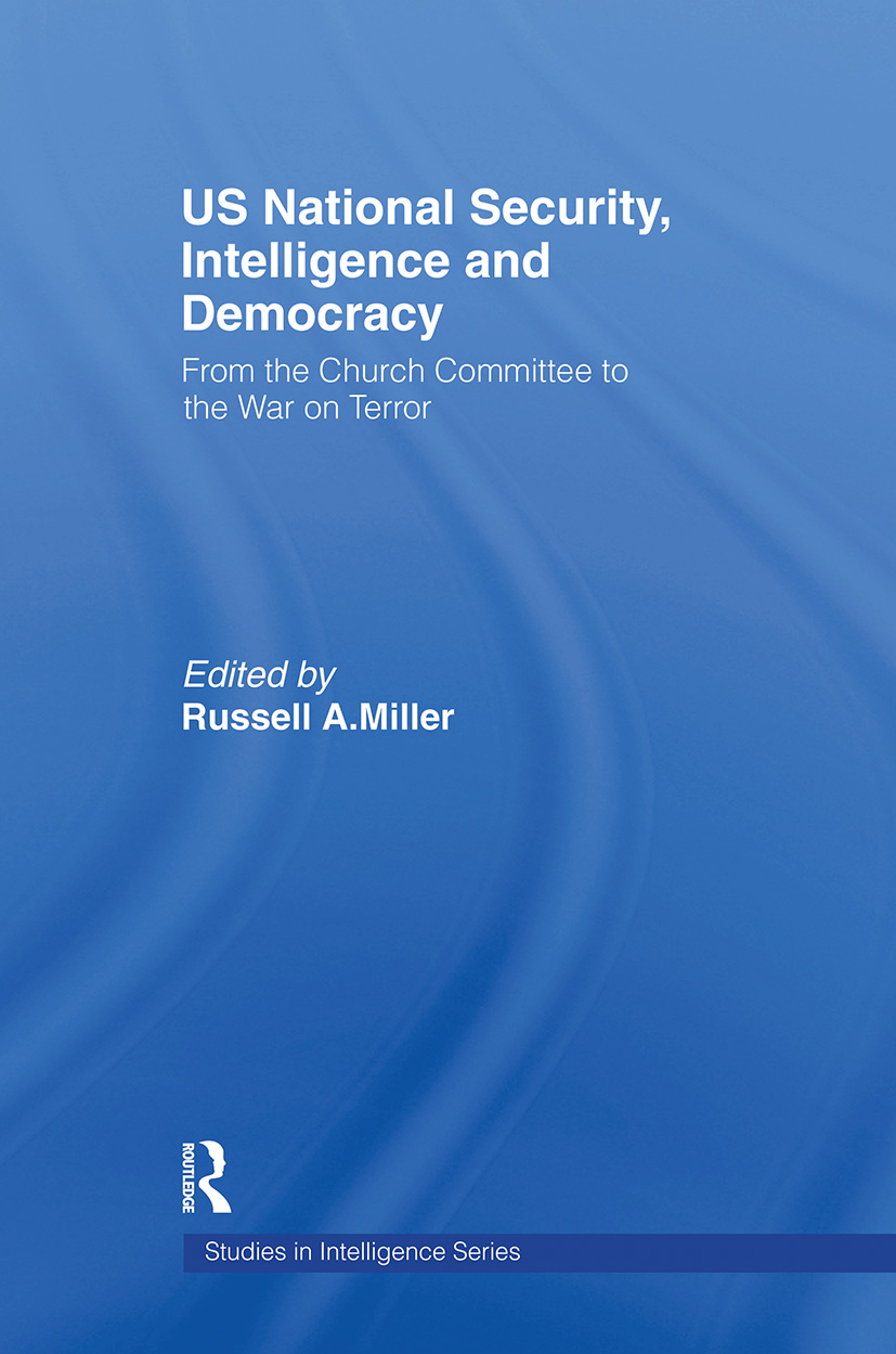 US National Security, Intelligence and Democracy: From the Church Committee to the War on Terror (Hardback) book cover