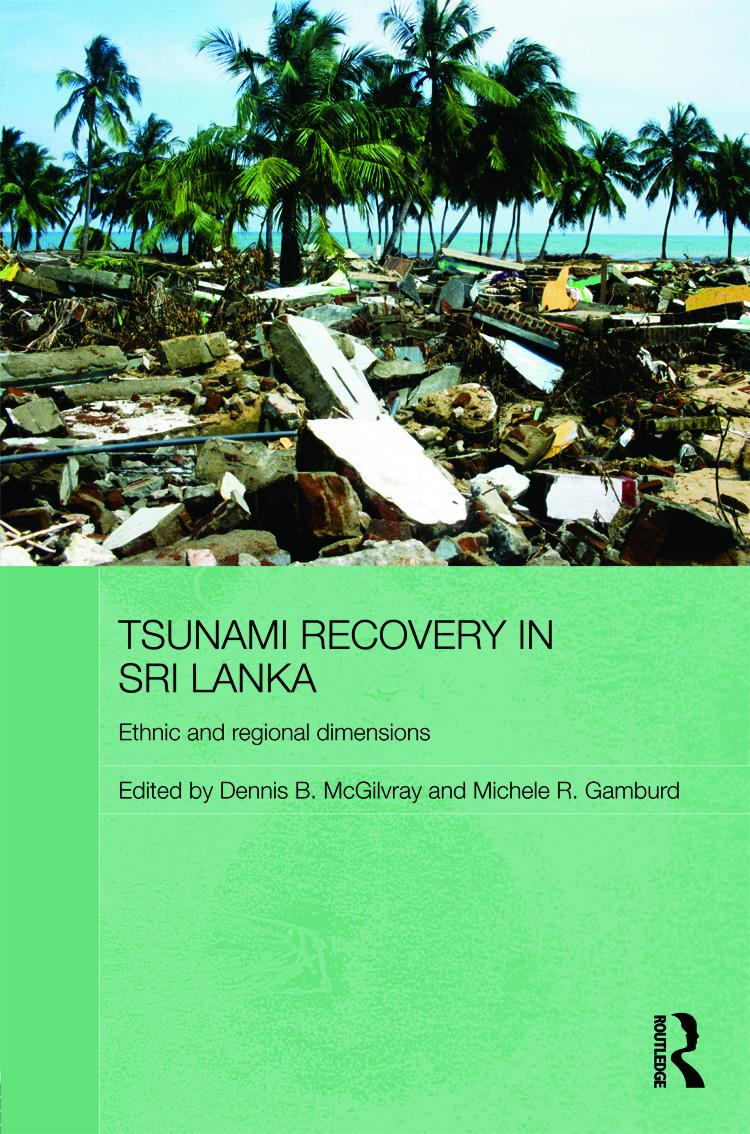 Tsunami Recovery in Sri Lanka: Ethnic and Regional Dimensions (Hardback) book cover