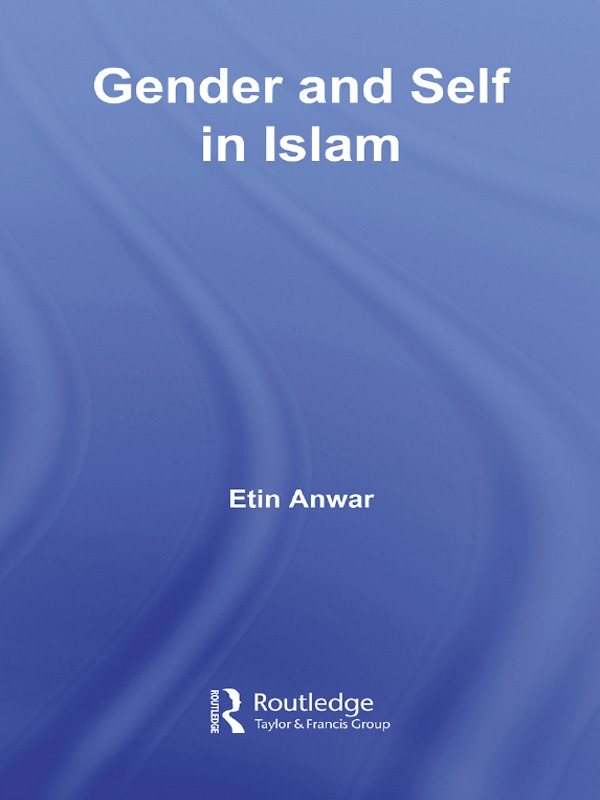 Gender and Self in Islam