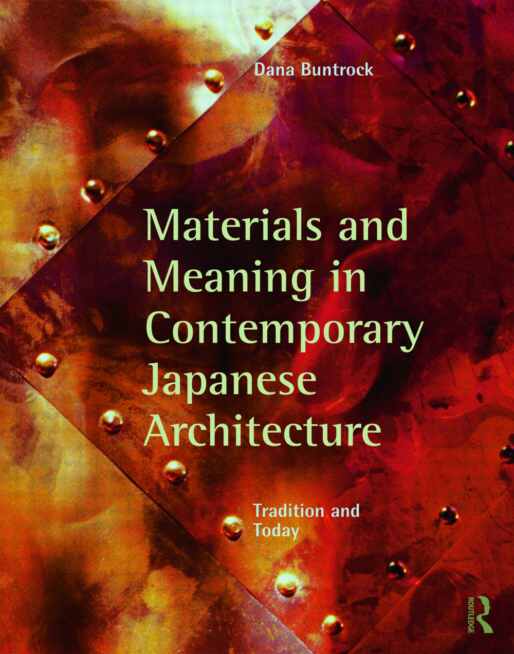 Materials and Meaning in Contemporary Japanese Architecture: Tradition and Today (Paperback) book cover