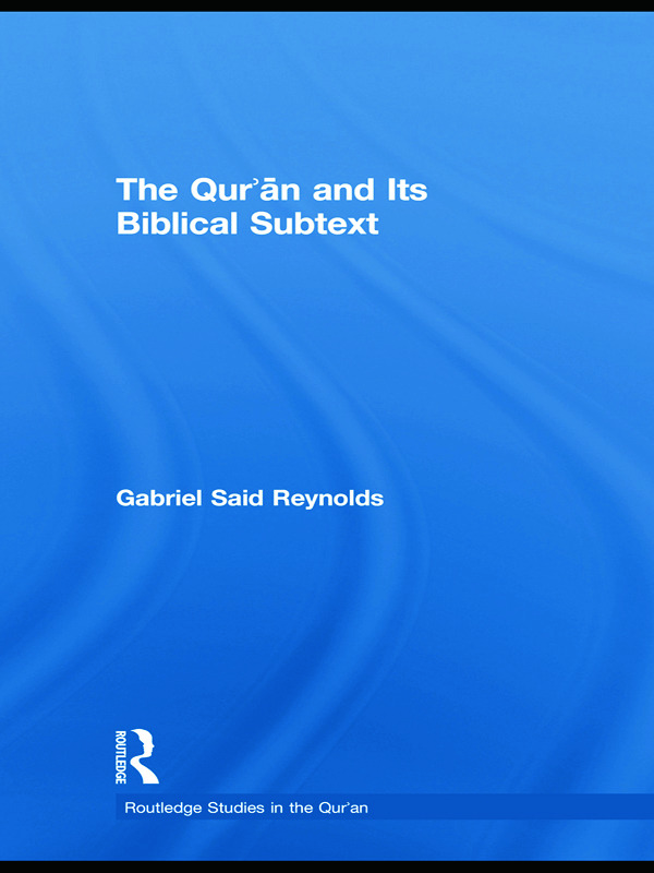 The Qur'an and its Biblical Subtext (Hardback) book cover