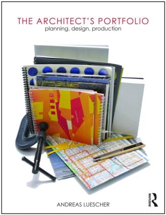 The Architect's Portfolio: Planning, Design, Production (Paperback) book cover