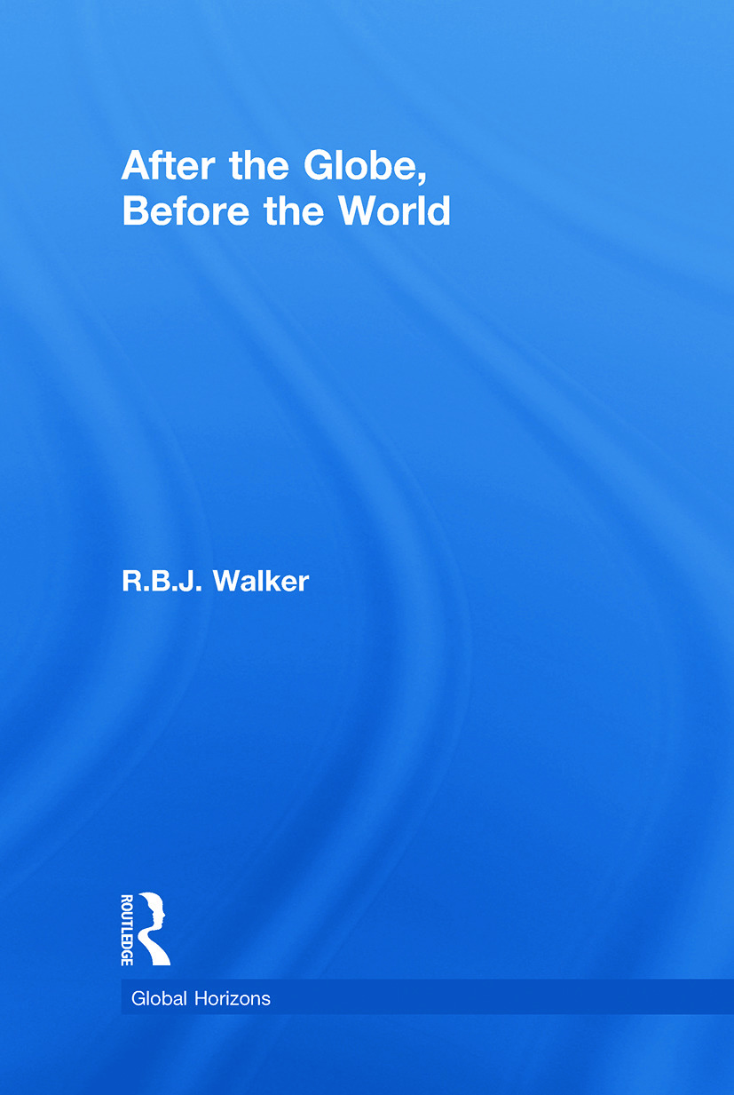 After the Globe, Before the World: 1st Edition (Hardback) book cover
