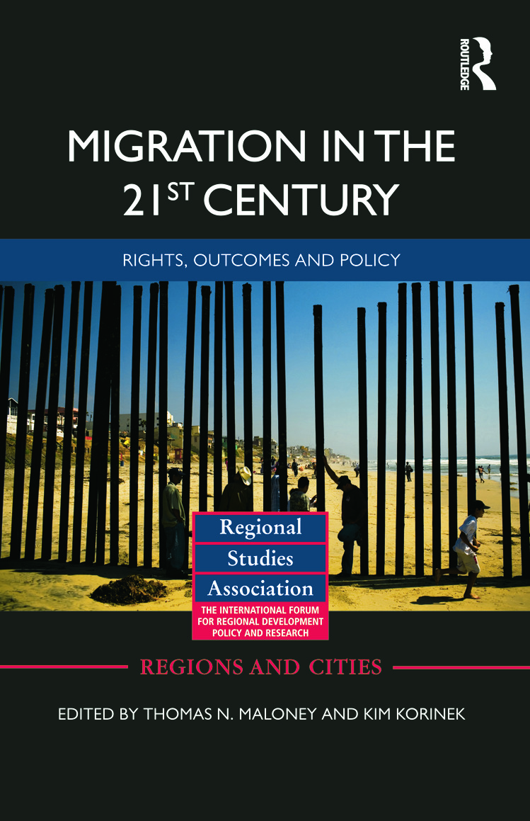 Migration in the 21st Century: Rights, Outcomes, and Policy (Hardback) book cover