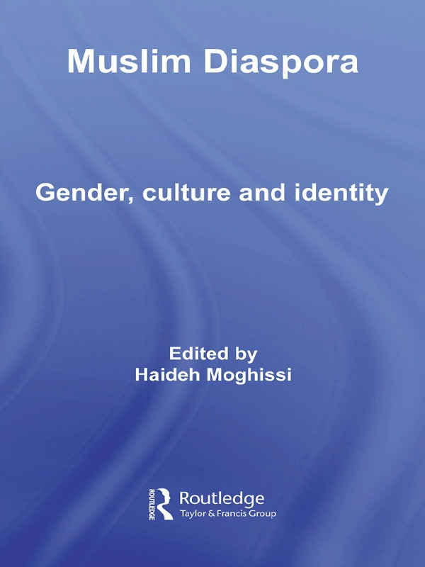 Muslim Diaspora: Gender, Culture and Identity, 1st Edition (Paperback) book cover