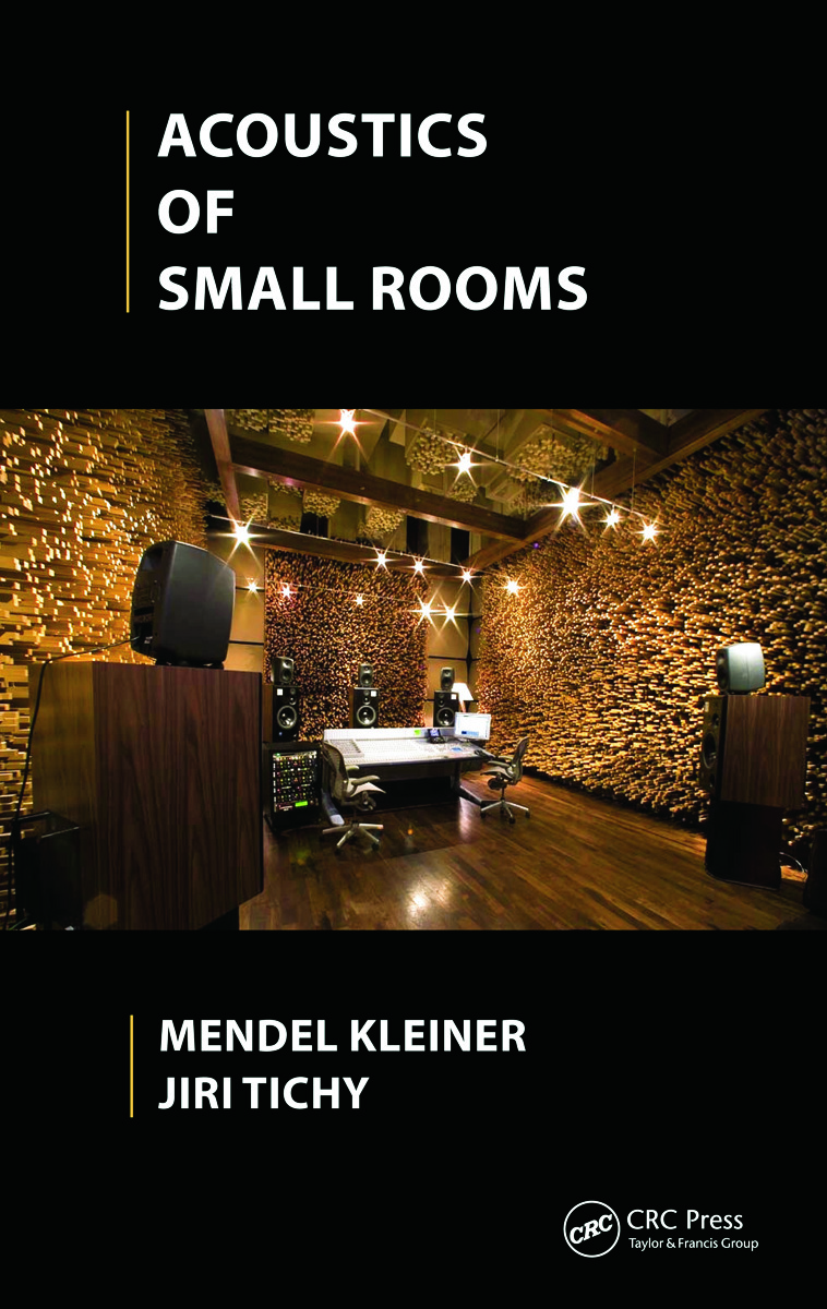 Acoustics of Small Rooms (Hardback) book cover