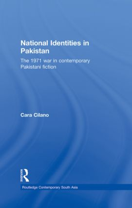 National Identities in Pakistan: The 1971 war in contemporary Pakistani fiction (Hardback) book cover
