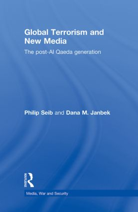 Global Terrorism and New Media: The Post-Al Qaeda Generation (Hardback) book cover