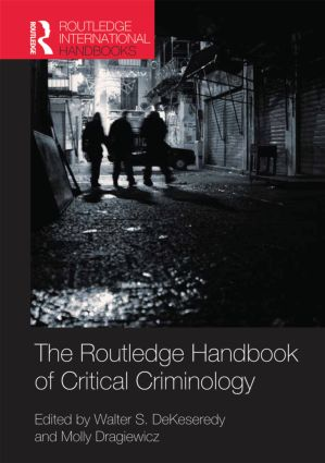 Routledge Handbook of Critical Criminology (Hardback) book cover