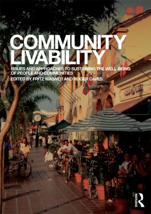 Community Livability: Issues and Approaches to Sustaining the Well-Being of People and Communities (Paperback) book cover