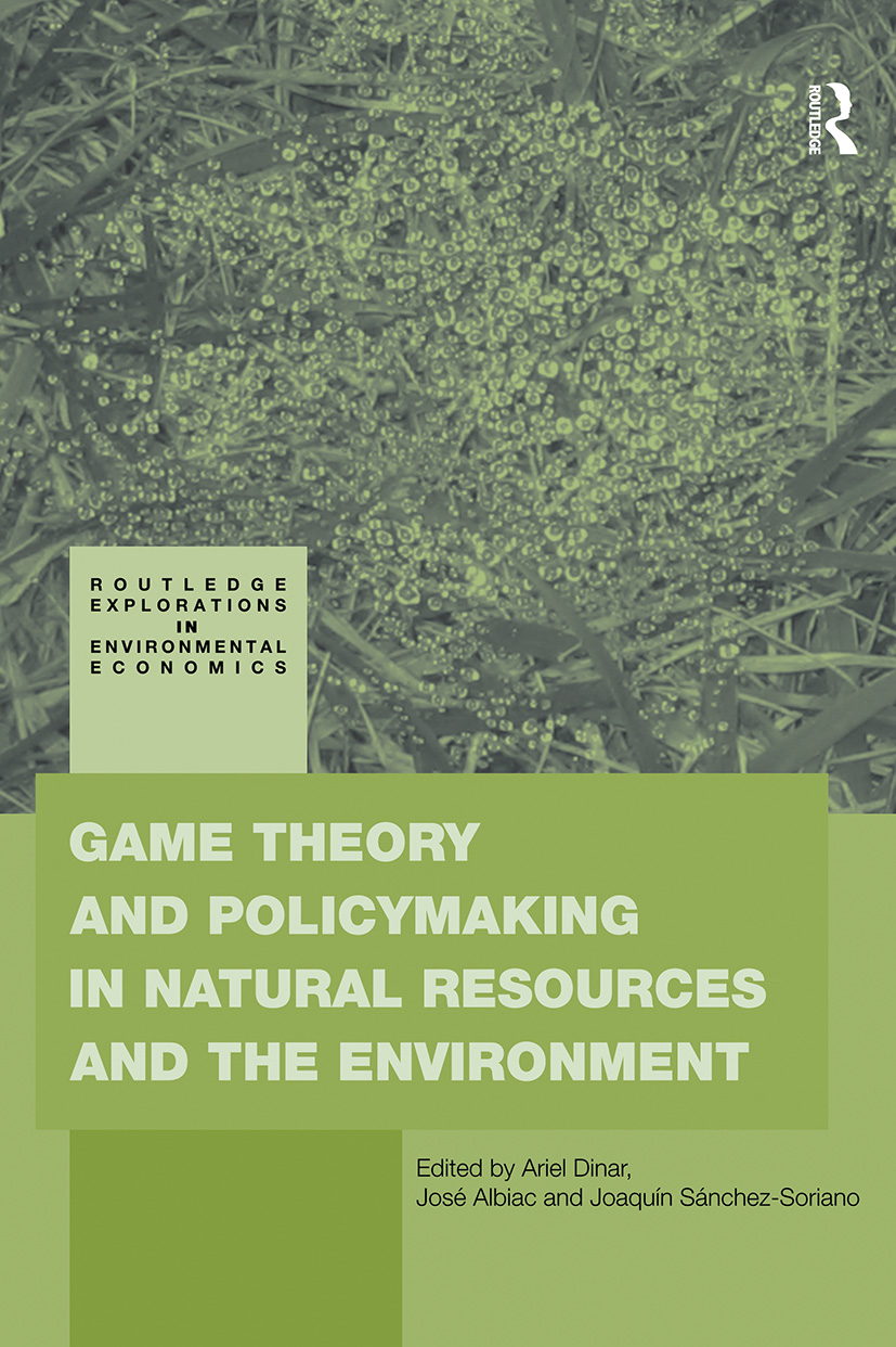 Game Theory and Policy Making in Natural Resources and the Environment: 1st Edition (Paperback) book cover