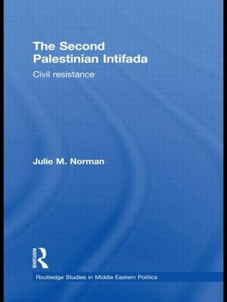 The Second Palestinian Intifada: Civil Resistance (Hardback) book cover