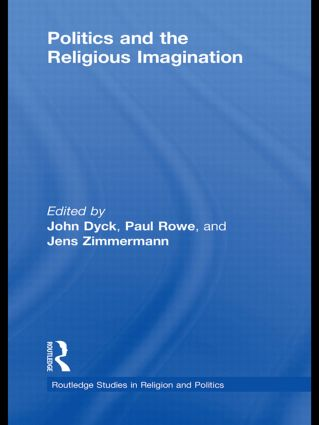 Politics and the Religious Imagination (Hardback) book cover