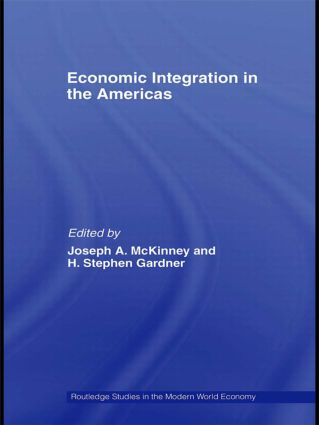 Economic Integration in the Americas: 1st Edition (Paperback) book cover
