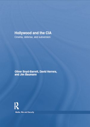 Hollywood and the CIA: Cinema, Defense and Subversion book cover
