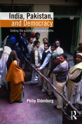 India, Pakistan, and Democracy: Solving the Puzzle of Divergent Paths (Paperback) book cover