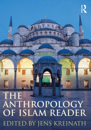 The Anthropology of Islam Reader (Paperback) book cover