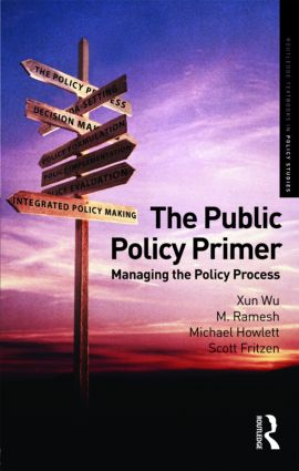 The Public Policy Primer: Managing the Policy Process (Paperback) book cover