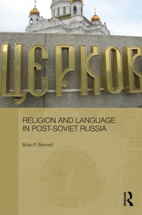 Religion and Language in Post-Soviet Russia (Hardback) book cover