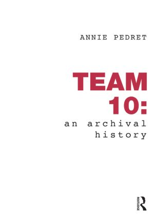 Team 10: An Archival History (Paperback) book cover