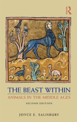 The Beast Within: Animals in the Middle Ages, 2nd Edition (Paperback) book cover