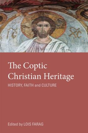 The Coptic Christian Heritage: History, Faith and Culture (Paperback) book cover