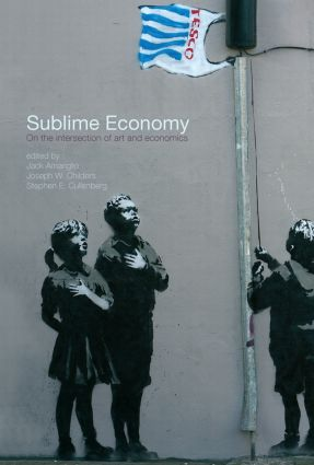 Sublime Economy: On the intersection of art and economics, 1st Edition (Paperback) book cover