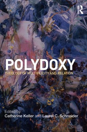 Polydoxy: Theology of Multiplicity and Relation (Paperback) book cover