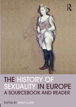 The History of Sexuality in Europe: A Sourcebook and Reader (Paperback) book cover