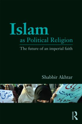Islam as Political Religion: The Future of an Imperial Faith (Paperback) book cover