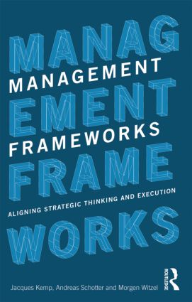 Management Frameworks: Aligning Strategic Thinking and Execution (Paperback) book cover