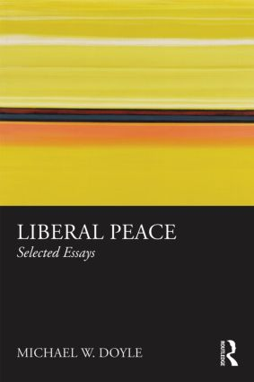 Liberal Peace: Selected Essays (Paperback) book cover