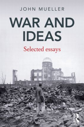 War and Ideas: Selected Essays (Paperback) book cover