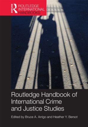 The Routledge Handbook of International Crime and Justice Studies: 1st Edition (Hardback) book cover