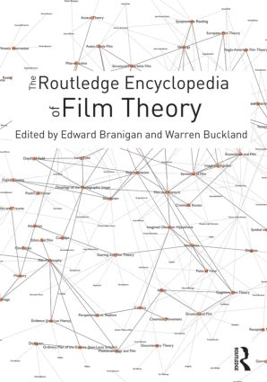 The Routledge Encyclopedia of Film Theory: 1st Edition (Hardback) book cover