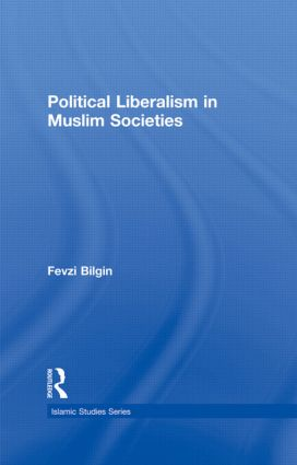 Political Liberalism in Muslim Societies (Hardback) book cover