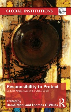 Responsibility to Protect: Cultural Perspectives in the Global South (Paperback) book cover